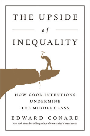 The Upside of Inequality by Edward Conard