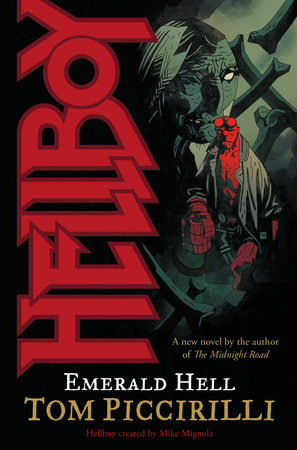 Hellboy: Emerald Hell by Mike Mignola