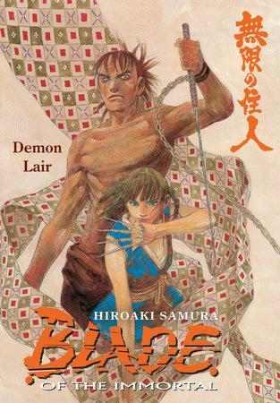Blade of the Immortal Volume 20: Demon Lair by Hiroaki Samura