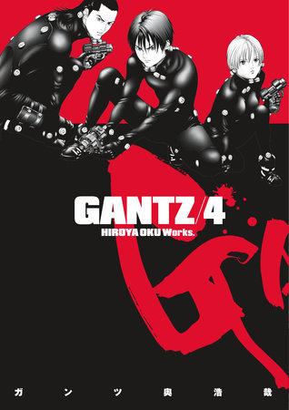 Gantz Volume 4