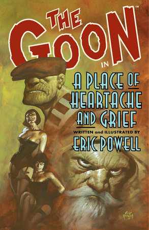 The Goon: Volume 7: A Place of Heartache and Grief