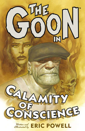 The Goon: Volume 9: Calamity of Conscience