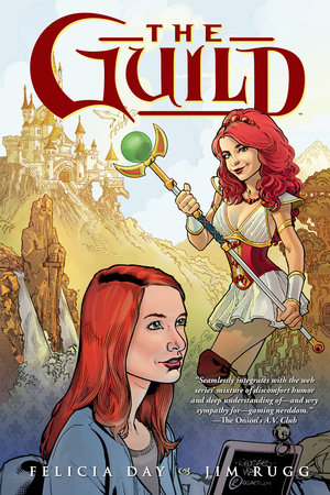 The Guild Volume 1 by Felicia Day