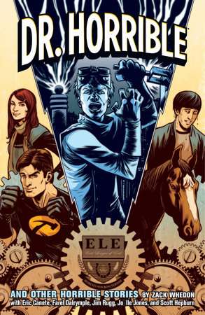 Dr. Horrible by Zack Whedon
