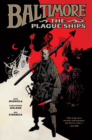 Baltimore Volume 1: The Plague Ships by Mike Mignola and Christopher Golden