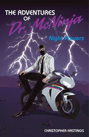 The Adventures of Dr. McNinja Volume 1: Night Powers