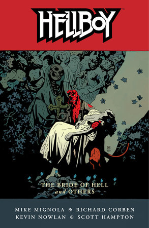 Hellboy Volume 11: The Bride of Hell and Others by Mike Mignola