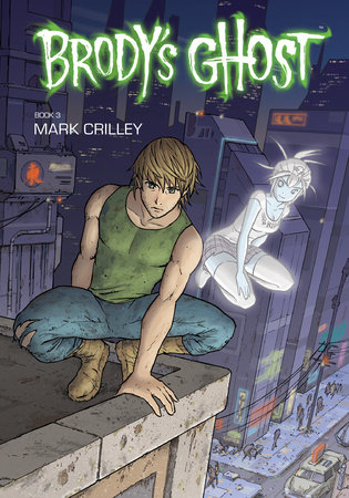 Brody's Ghost Volume 3