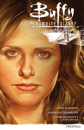 Buffy the Vampire Slayer Season 9 Volume 1: Freefall