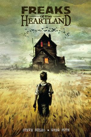 Freaks of the Heartland by Steve Niles