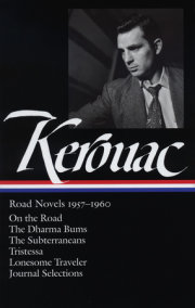 Jack Kerouac: Road Novels 1957-1960