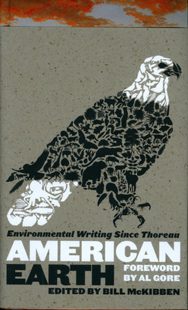 American Earth: Environmental Writing Since Thoreau by