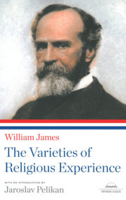 William James: the Varieties of Religious Experience