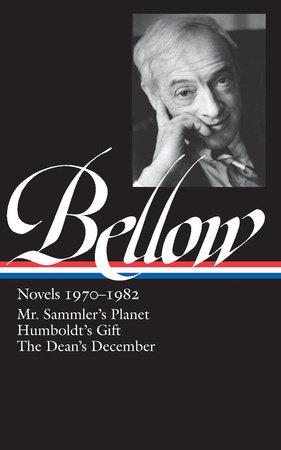 Bellow: Novels 1970-1982 by Saul Bellow