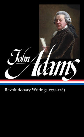 John Adams: Revolutionary Writings 1775-1783 by John Adams