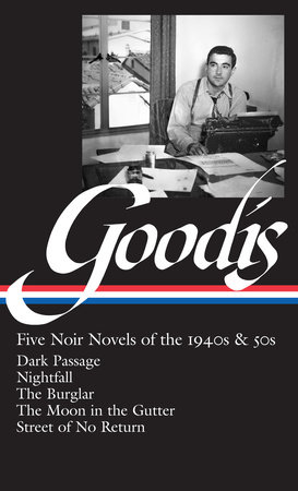 David Goodis: Five Noir Novels of the 1940s and 50s by