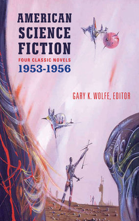 American Science Fiction: Four Classic Novels 1953-56