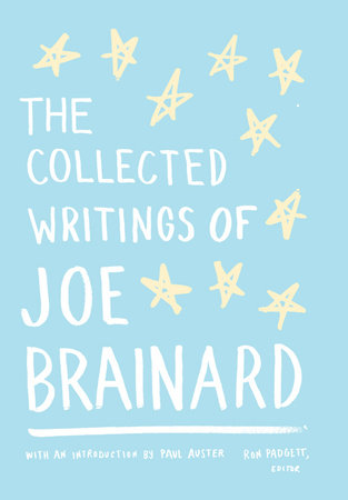 The Collected Writings of Joe Brainard by