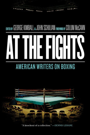 At the Fights: American Writers on Boxing by Various