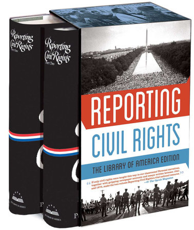 Reporting Civil Rights: the Library of America Edition by