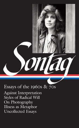 Susan Sontag: Essays of the 1960s & 70s by Susan Sontag