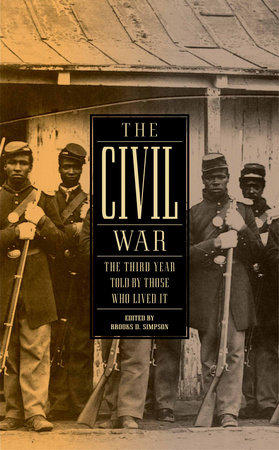 The Civil War: The Third Year Told by Those Who Lived It by