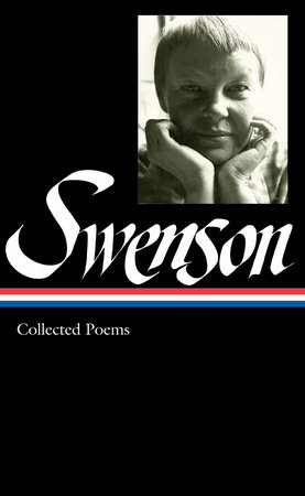 May Swenson: Collected Poems by May Swenson