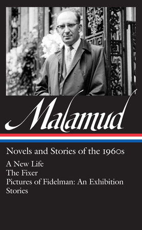 Bernard Malamud: Novels & Stories of the 1960s by Bernard Malamud
