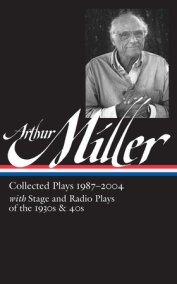Arthur Miller: Collected Plays 1987-2004