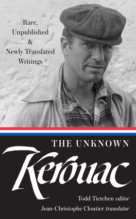 The Unknown Kerouac by Jack Kerouac