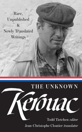The Unknown Kerouac by Jack Kerouac