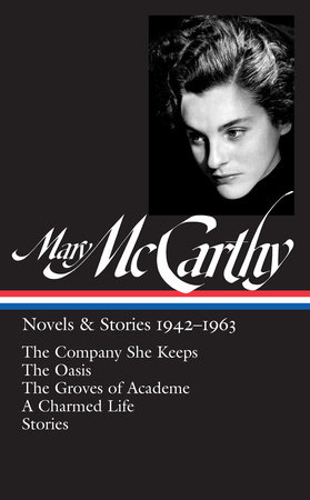 Mary McCarthy: Novels & Stories 1942-1963 by Mary McCarthy