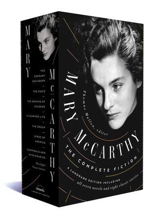 Mary McCarthy: The Complete Fiction by Mary McCarthy