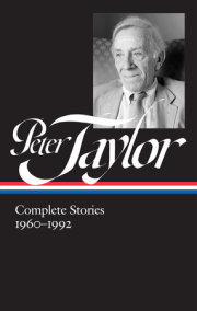 Peter Taylor: Complete Stories 1960-1992