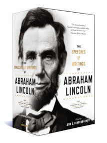 Abraham Lincoln: Speeches & Writings 1832-1865