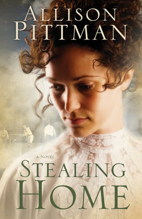 Stealing Home by Allison K. Pittman