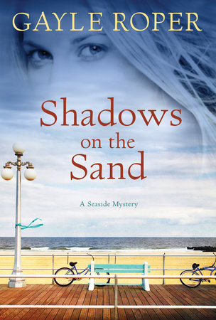 Shadows on the Sand by Gayle Roper