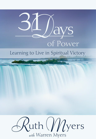 Thirty-One Days of Power by Ruth Myers and Warren Myers