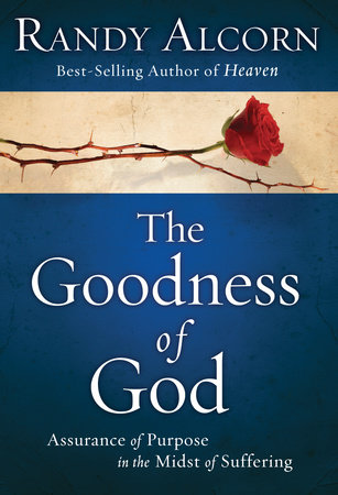 The Goodness of God by Randy Alcorn