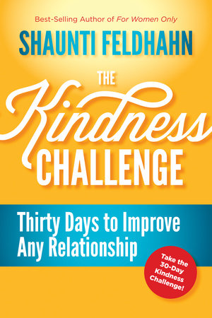 The Kindness Challenge by Shaunti Feldhahn