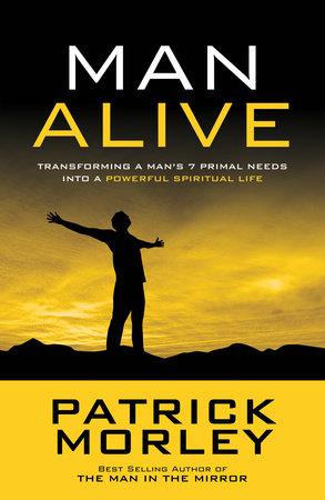 Man Alive by Patrick Morley