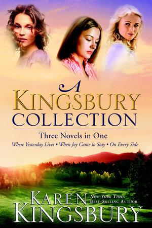 A Kingsbury Collection by Karen Kingsbury