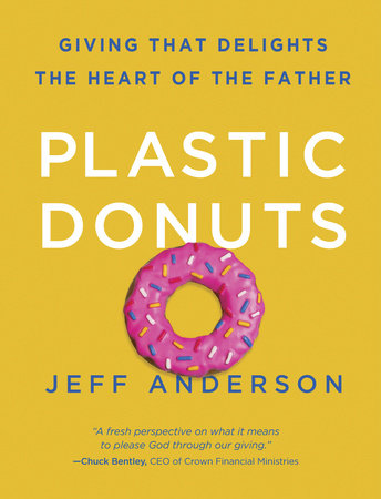Plastic Donuts by Jeff Anderson