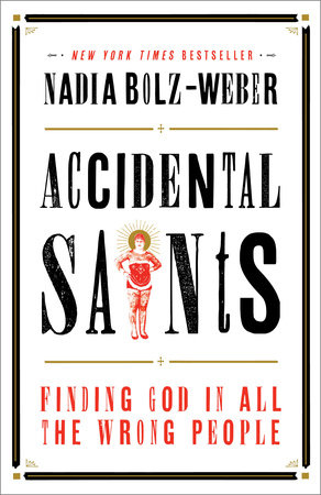 Accidental Saints by Nadia Bolz-Weber