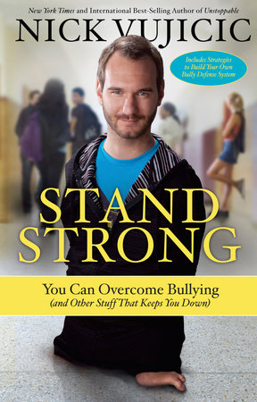 Stand Strong by Nick Vujicic