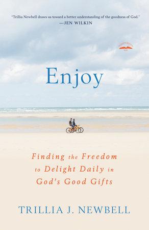 Enjoy by Trillia Newbell