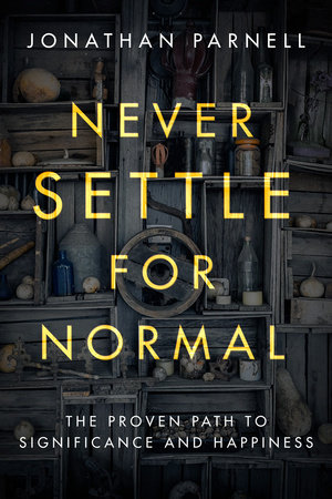 Never Settle for Normal by Jonathan Parnell