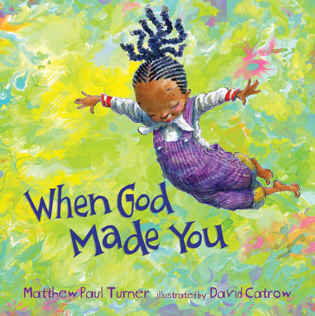 When God Made You by Matthew Paul Turner