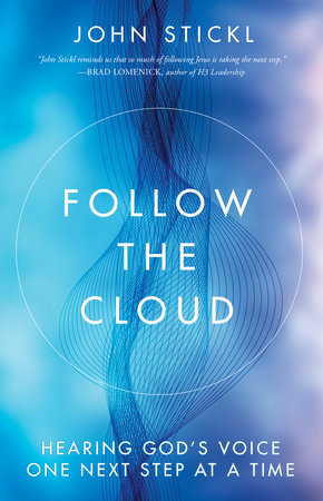 Follow the Cloud by John Stickl