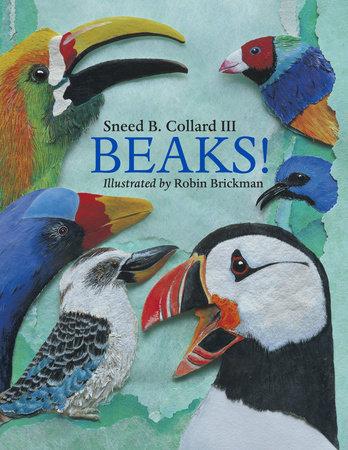 Beaks! by Sneed B. Collard III